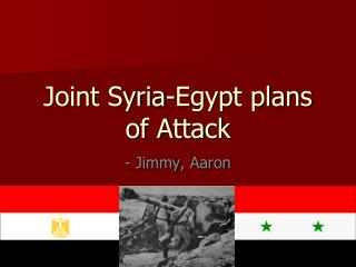 Joint Syria-Egypt plans of Attack