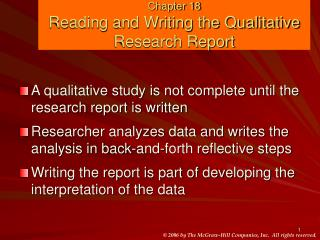 Chapter 18 Reading and Writing the Qualitative Research Report