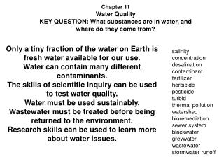 Chapter 11 Water Quality KEY QUESTION: What substances are in water, and where do they come from?