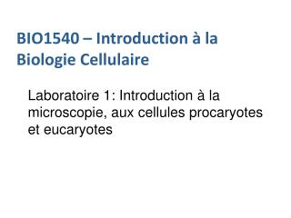 BIO1540 � Introduction � la Biologie Cellulaire