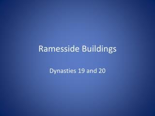 Ramesside Buildings