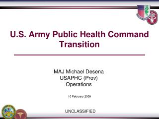 U.S. Army Public Health Command  Transition