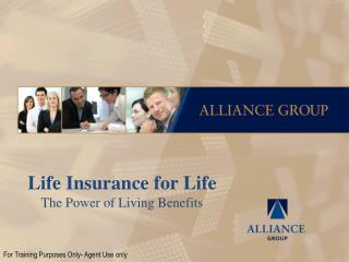 Life Insurance for Life The Power of Living Benefits