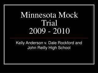 Minnesota Mock Trial  2009 - 2010