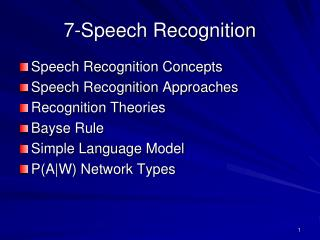 7- Speech Recognition