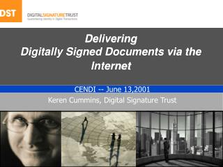 Delivering  Digitally Signed Documents via the Internet