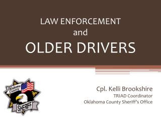 LAW ENFORCEMENT and OLDER DRIVERS