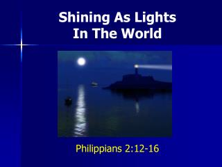 Shining As Lights In The World