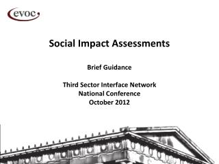 Social Impact Assessments Brief Guidance Third Sector Interface Network National Conference