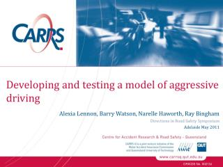 Developing and testing a model of aggressive  driving