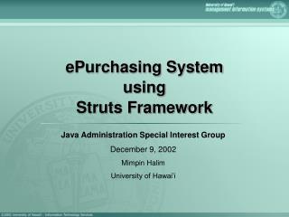 EPurchasing System  using  Struts Framework