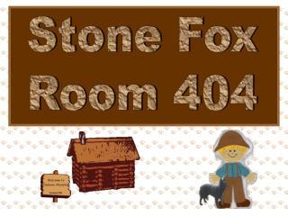 Stone Fox Room 404