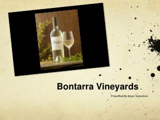Bontarra  Vineyards
