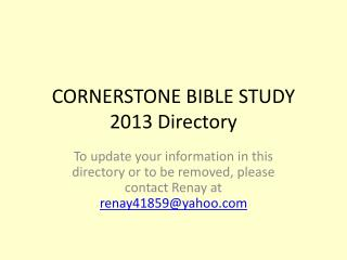 CORNERSTONE BIBLE STUDY 2013 Directory