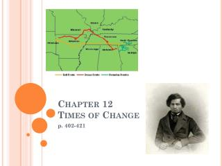 Chapter 12 Times of Change