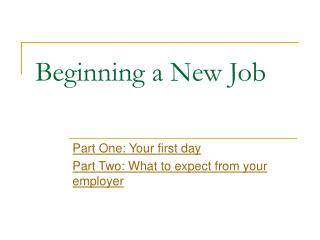Beginning a New Job