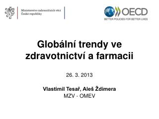 Globální trendy ve zdravotnictví a farmacii