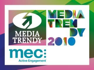 MEDIA TRENDY 2010
