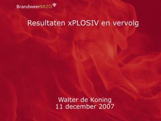 Walter de Koning 11 december 2007