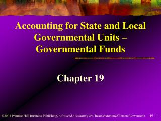 Accounting for State and Local Governmental Units   Governmental Funds