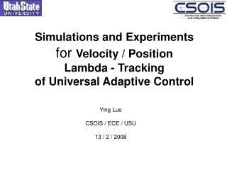 Ying Luo CSOIS / ECE / USU 13 / 2 / 2008