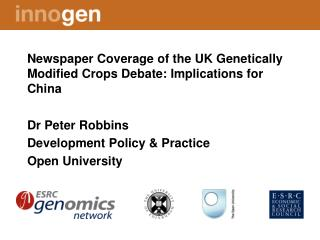 Newspaper Coverage of the UK Genetically Modified Crops Debate: Implications for China