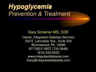 Hypoglycemia Prevention & Treatment