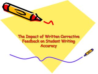 The Impact of Written Corrective Feedback on Student Writing Accuracy