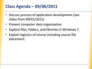 Class Agenda – 09/06/2011