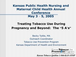 Kansas Public Health Nursing and Maternal Child Health Annual Conference