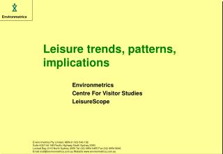 Leisure trends, patterns, implications
