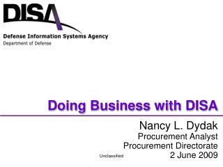 Nancy L. Dydak  Procurement Analyst Procurement Directorate 2 June 2009