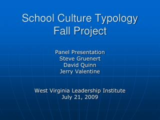 School Culture Typology Fall Project