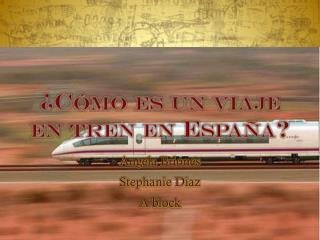 ¿ Cómo es  un  viaje  en  tren  en  España ?
