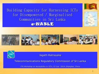 Jagath Ratnayake Telecommunications Regulatory Commission of Sri Lanka