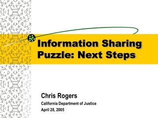 Information Sharing Puzzle : Next Steps