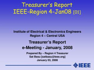 Treasurer's Report IEEE-Region 4-Jan08  [01]
