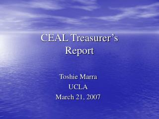 CEAL Treasurer's  Report