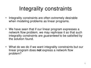 Integrality constraints