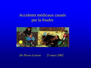 Accidents m�dicaux caus�s  par la foudre