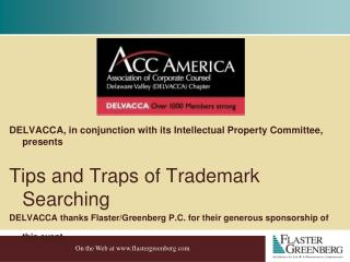 DELVACCA, in conjunction with itsIntellectual Property Committee, presents