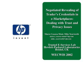 Negotiated Revealing of Trader s Credentials in  e-Marketplaces:  Dealing with Trust and  Privacy Issues