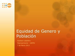 Equidad de Genero y Población