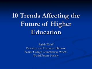 10 Trends Affecting the Future of Higher Education