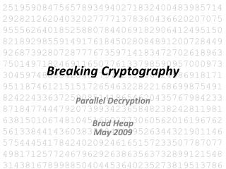 Breaking Cryptography