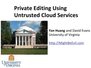 Private Editing Using  Untrusted  Cloud Services
