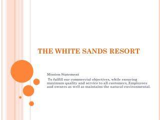 THE WHITE SANDS RESORT