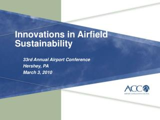 Innovations in Airfield Sustainability