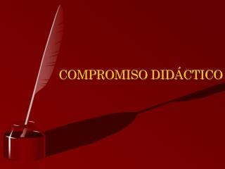 COMPROMISO DIDÁCTICO