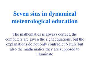 Seven sins in dynamical meteorological education